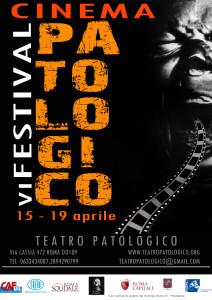 """Locandina della sesta edizione del """"Festival internazionale del cinema patologico"""""""